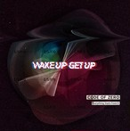 【CD】4th Single「WAKE UP GET UP」通常盤