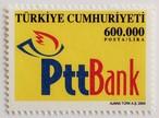 PTT銀行創立 / トルコ 2004
