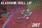 DRT/KLASH9 ロールリップ