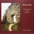 Haut et Bas  La Musique Medievale et les Bruits a cette epoque 大音から小音まで〜中世の音楽と時代の騒めき