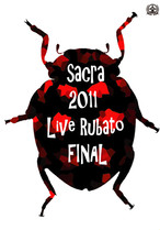 sacra 「2011 Live Rubato FINAL」at Shibuya O-WEST