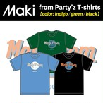 Maki from Party'z T-shirts