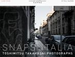 SNAPS ITALIA 2010-2017 高橋俊充写真集[サイン入り]