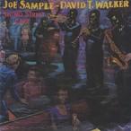Joe Sample & David T. Walker / Swing Street Cafe (LP)