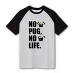 NO PUG NO LIFE Tシャツ【ラグラン袖】
