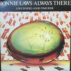 Ronnie Laws ‎– Always There