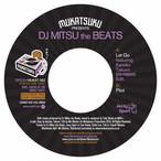 "【7""】DJ Mitsu the Beats - Let Go / Pilot"