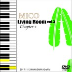 LIVE DVD「Living Room vol.3 Chapter-1」