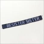 織りネーム / RESISTER  SISTER