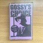 GOSSY MIXTAPE CHOICE ♯16 JUN 1999