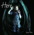 10曲入newアルバム「Here」