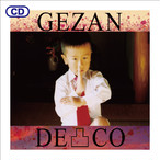 "[CD]GEZAN『2nd Full Album ""DECO-凸-""』"