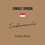 インドネシア | 深煎り ーFrench Roastー | 200g