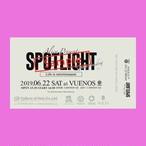 6/22(土) SPOTLIGHT LIVEチケット