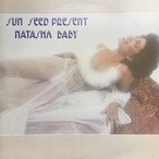 Natasha Baby – Sun Seed Present