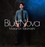 髙橋正典セカンドアルバム 「BLUE NOVA」