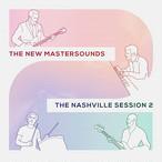【残りわずか/LP】The New Mastersounds - The Nashville Session 2