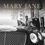 MARY JANE / RYKEY & BADSAIKUSH