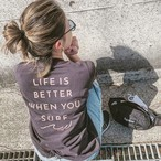 LIFE IS BETTER Tee - Vintage black