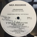 The Crusaders ‎– This Old World's Too Funky For Me / Standing Tall