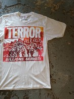 "TERROR"" by Don Rock ""BILLIONS SERVED!"""