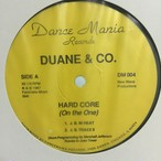 Hard Core(On The One) / DUANE & CO.