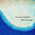 bobin & kotang 『Let's get connected…』【CD】