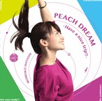 シングル『Peach Dream -Have a nice trip!!-』