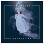 【DISTRO】AFTERGLOW / UNDERWATER