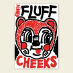 Rob Kidney/Fluff Cheeks