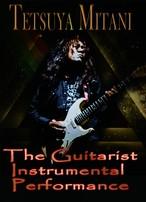 The Guitarist Instrumental Perfomance / Tetsuya Mitani
