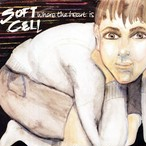 【7inch・英盤】Soft Cell / Where The Heart Is