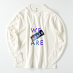 We are AAAAA Blue ピグメント加工ロングスリーブ / Mens(3色)