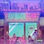 """変態紳士クラブ """"ZIP ROCK STAR"""""""