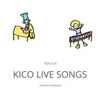 KICO LIVE SONGS Vol.1 @GRAPES KITASANDO