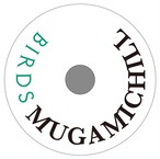 MUGAMICHILL - Birds
