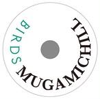 MUGAMICHIRU - Birds