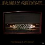 Peter Barakan & Shin Barakan / FAMILY GROOVE