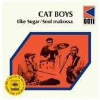 "CAT BOYS - Like Sugar/Soul Makossa(7""+ DLコード2曲)"