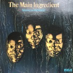 The Main Ingredient ‎– Shame On The World