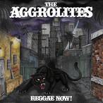 (LP)【送料無料】『REGGAE NOW! 』THE AGGROLITES (輸入盤LP) *先着特典ソノシート&スカビルジャパンTシャツ