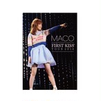 MACO -FIRST KISS- TOUR 2016 公式パンフレット 【SPECIAL PRICE】