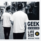 GEEK - LIFESIZE III [CD] 9月16日発売