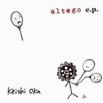 【CD-R】Keishi Oka 「altego e.p.」 [KCDR-001]
