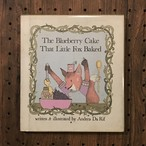 The Blueberry Cake That Little Fox Baked/Andrea Da Rif