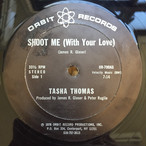 Tasha Thomas ‎– Shoot Me (With Your Love)