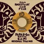 7inch vinyl : ROCKSTEADY/ FYAH /PAPA U-Gee meets GA-PI(original Thaidub)