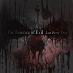 The Essence of Evil / Luz Berry Trap