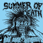 SUMMER OF DEATH - BOLT NINE CHAMBERS 7""