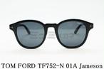 【正規取扱店】TOM FORD(トムフォード) TF752-N 01A Jameson